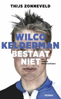 Wilco Kelderman bestaat niet - Thijs Zonneveld