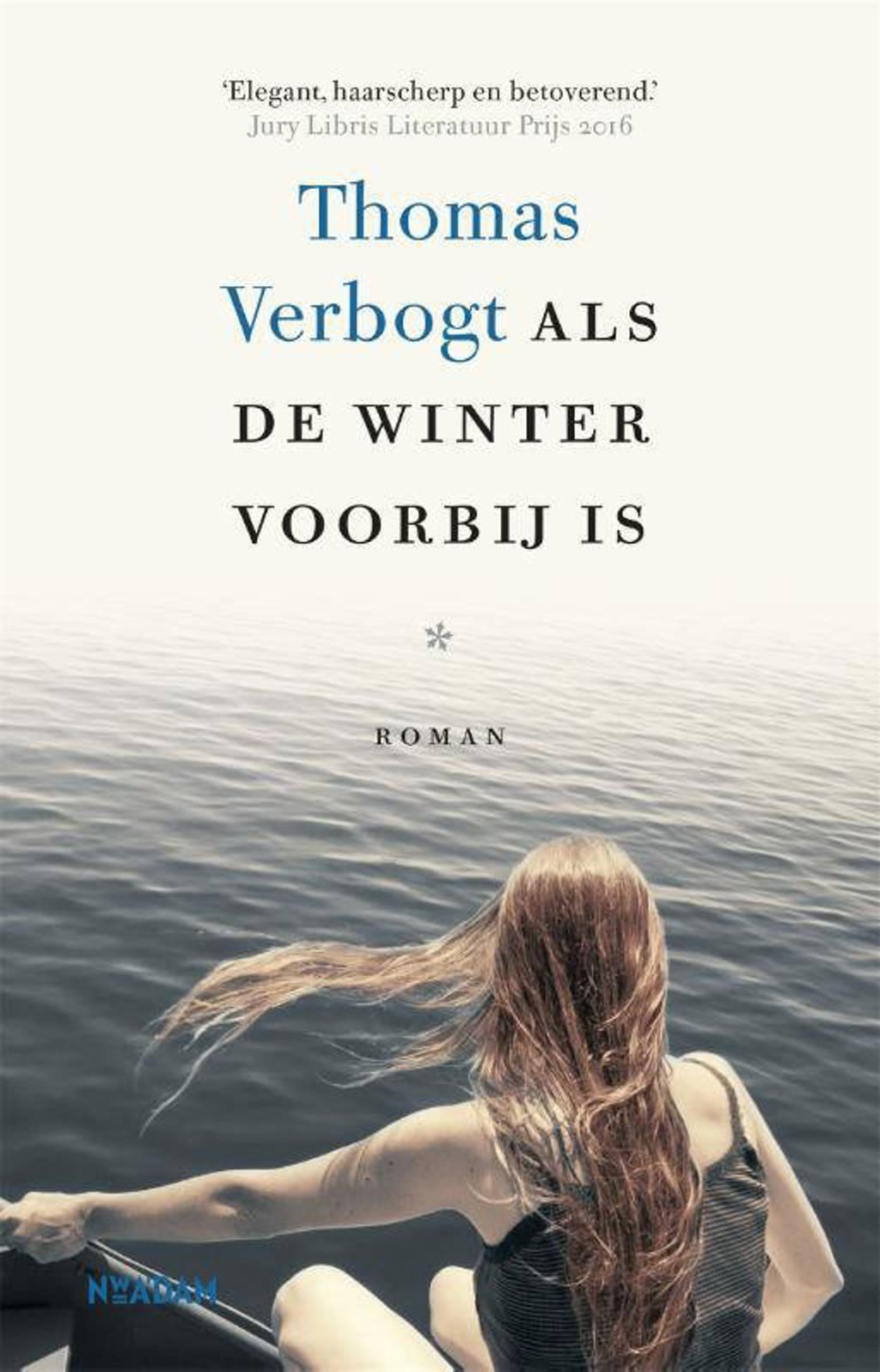 Als de winter voorbij is - Thomas Verbogt