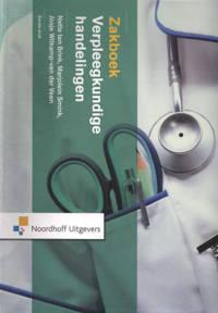 verpleegkundige handelingen - Nette ten Brink, Marjolein Smink en Josje Witkamp-van der Veen
