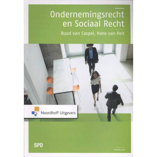 Ondernemingsrecht en sociaal recht - R.D.J. van Ca