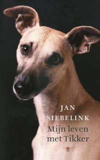 Mijn leven met tikker - Jan Siebelink