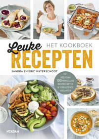 Leuke Recepten - het kookboek - Sandra Waterschoot en Eric Waterschoot