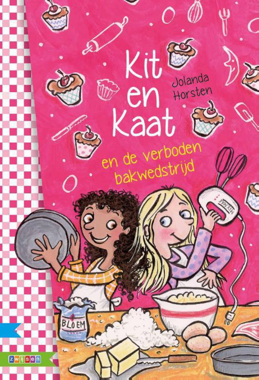 Supermeiden: Kit en Kaat en de verboden bakwedstrijd - Jolanda Horsten