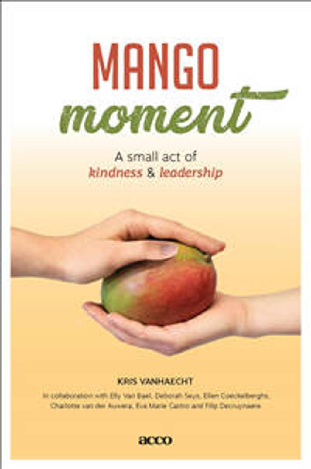 Mangomoment - Kris Vanhaecht, Elly Van Bael, Deborah Sys, e.a.