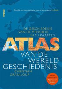 Atlas van de wereldgeschiedenis - Christian Grataloup