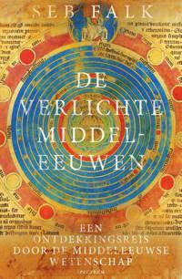De verlichte middeleeuwen - Seb Falk