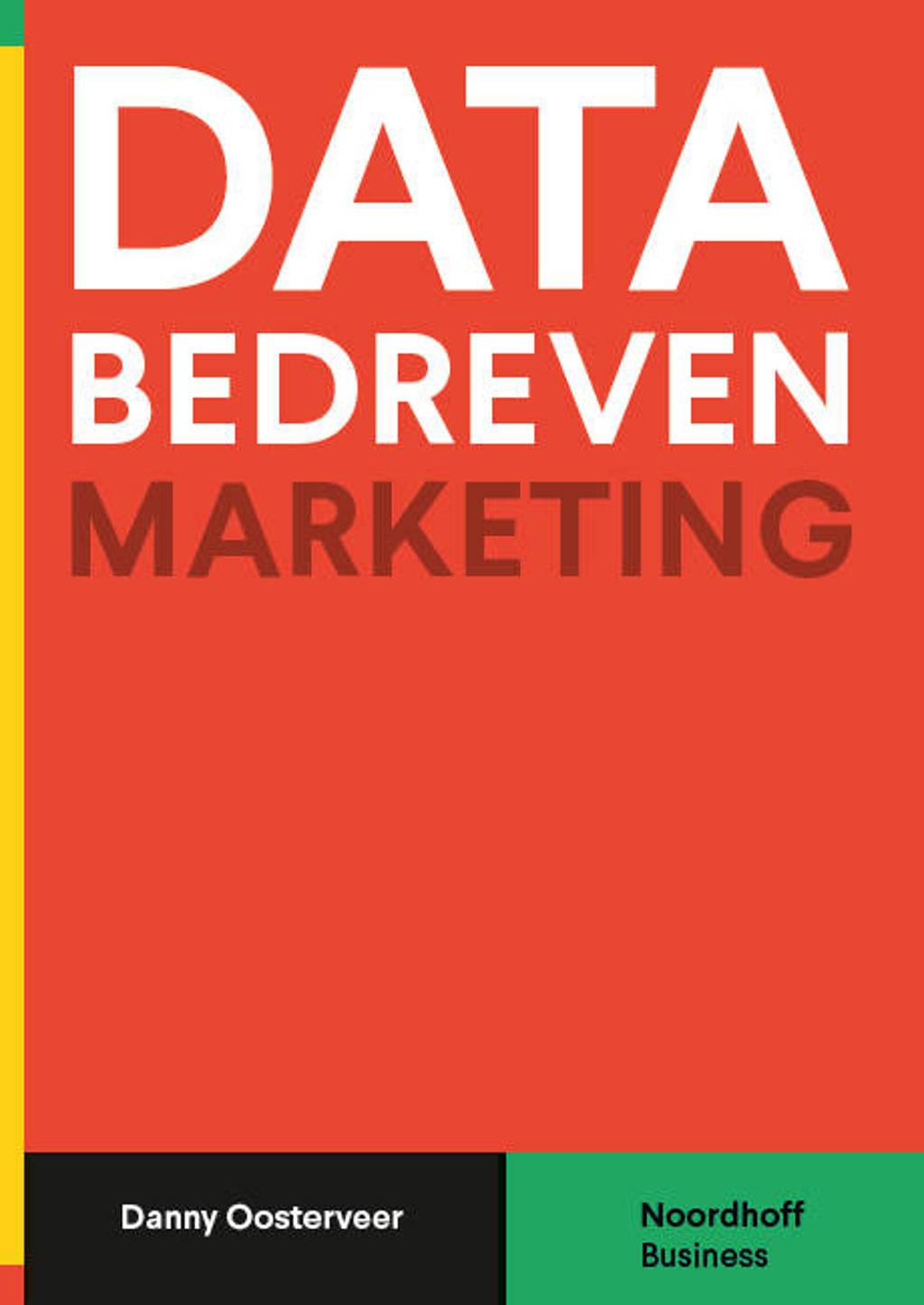 Databedreven marketing - Danny Oosterveer