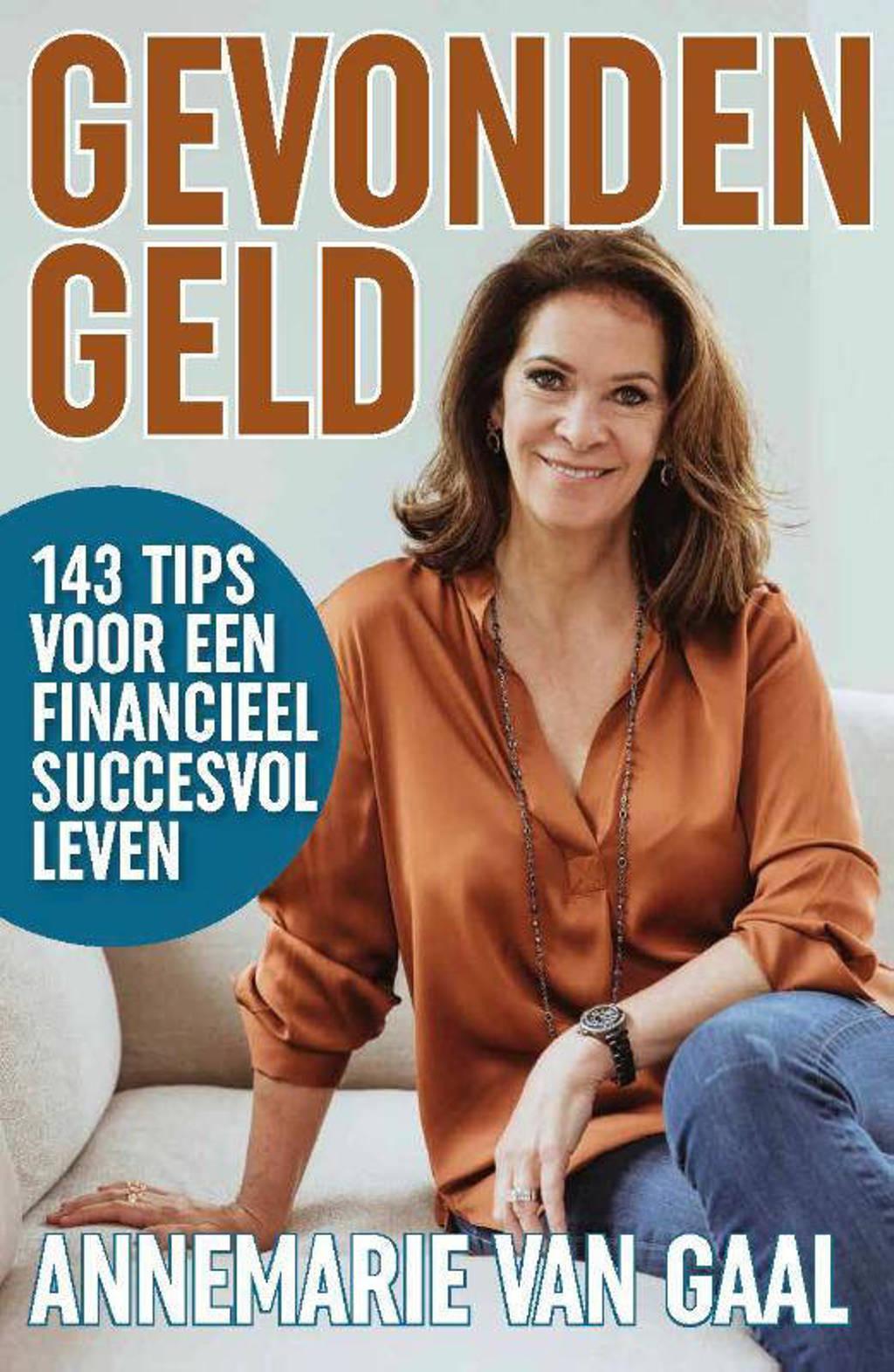 Gevonden geld - Annemarie van Gaal