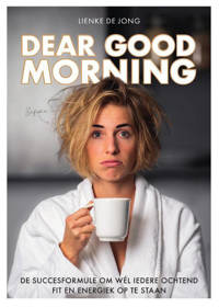Dear Good Morning - Lienke de Jong