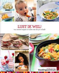 Lust ik wel! - Stichting Voedingscentrum Nederland