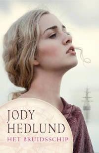 De postorderbruiden: Het bruidsschip - Jody Hedlund