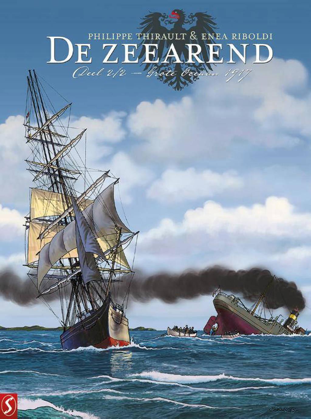 De Zeearend: Grote Oceaan 1917 - Philippe Thirault en Enea Riboldi