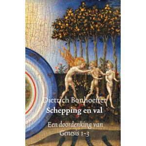Schepping en val - Dietrich Bonhoeffer