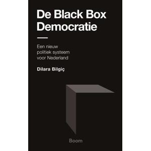 De Black Box Democratie - Dilara Bilgic