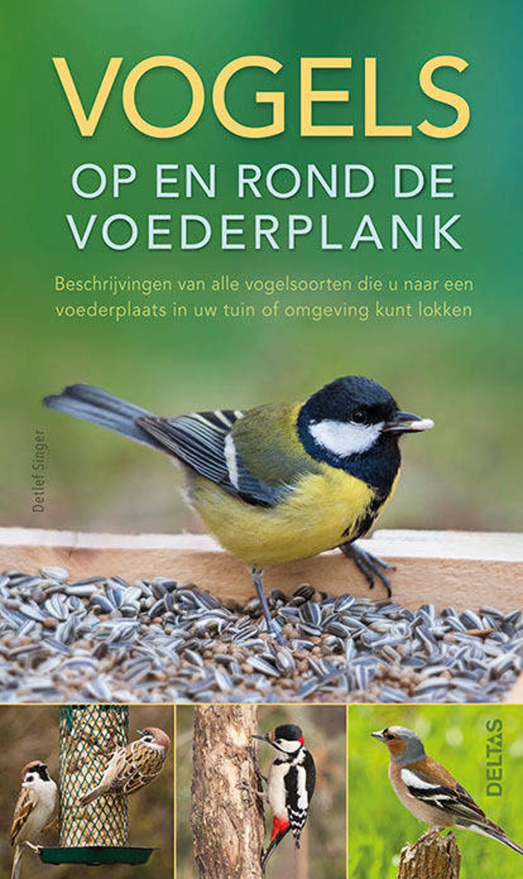 Vogels op en rond de voederplank - Detlef Singer