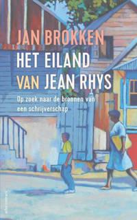 Het eiland van Jean Rhys - Jan Brokken