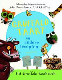 Gruffalotaart en andere recepten - Julia Donaldson