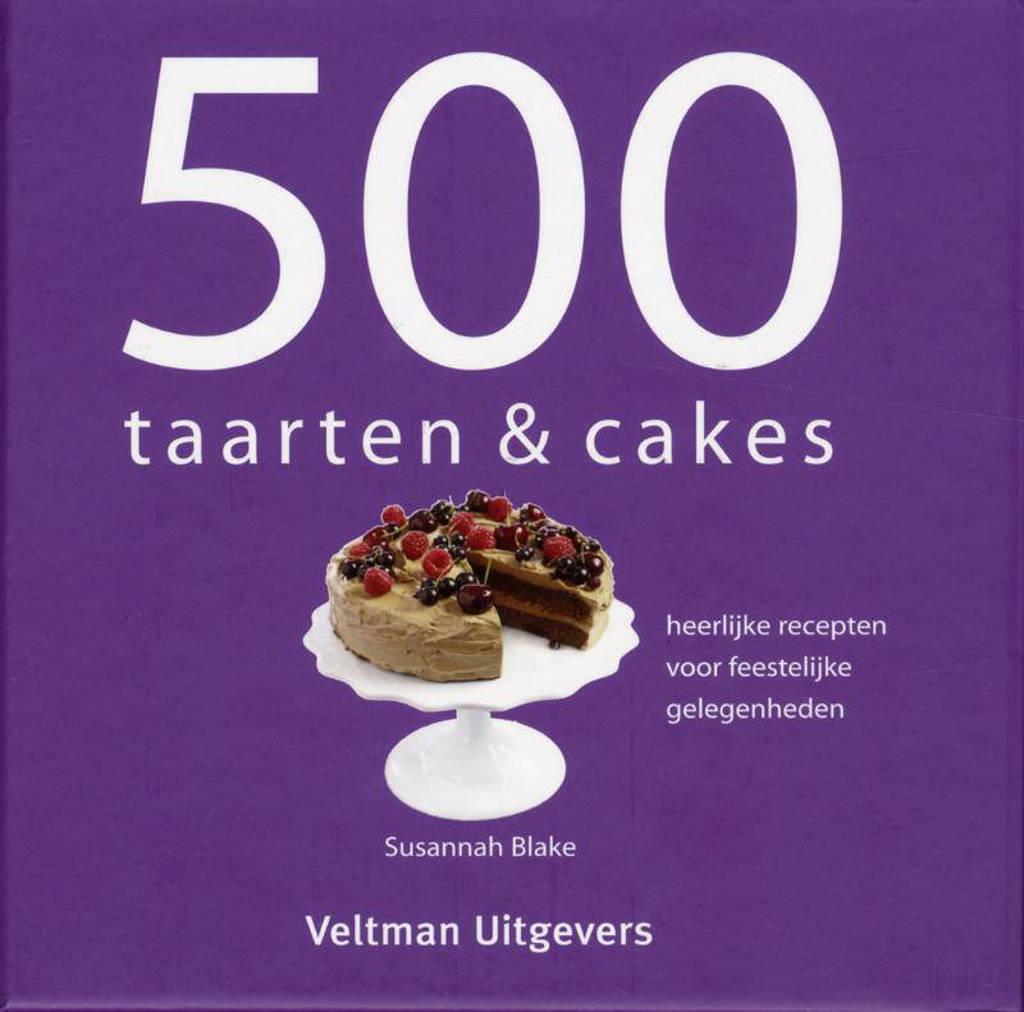 500 taarten & cakes - Susannah Blake en