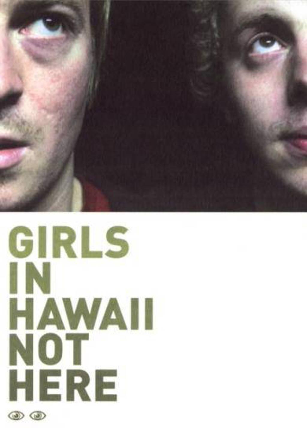 Girls In Hawai - Not Here (DVD)