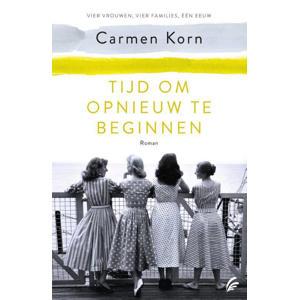 De nieuwe tijd: Tijd om opnieuw te beginnen - Carmen Korn