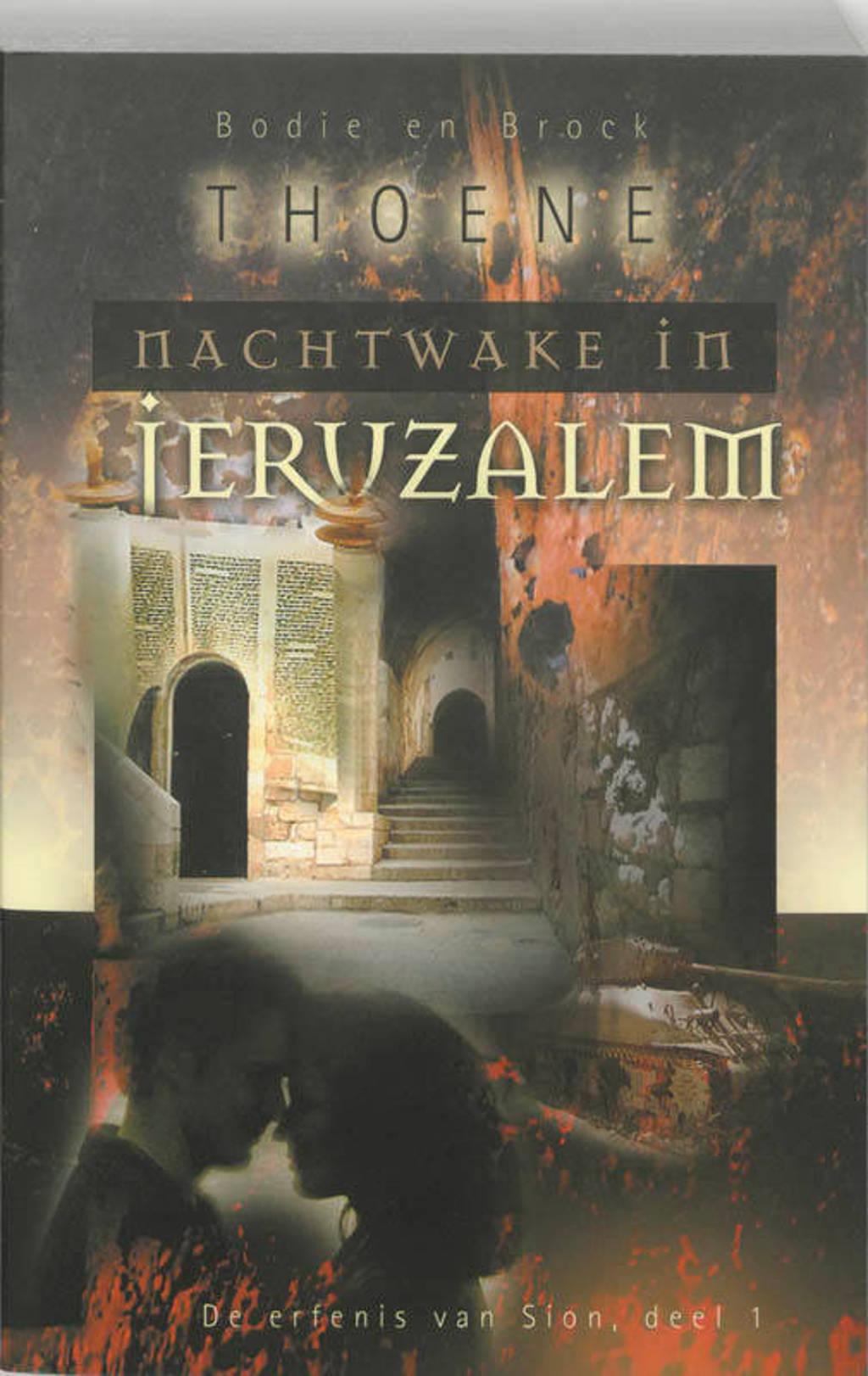 De erfenis van Sion 1 Nachtwake in Jeruzalem - B. Thoene
