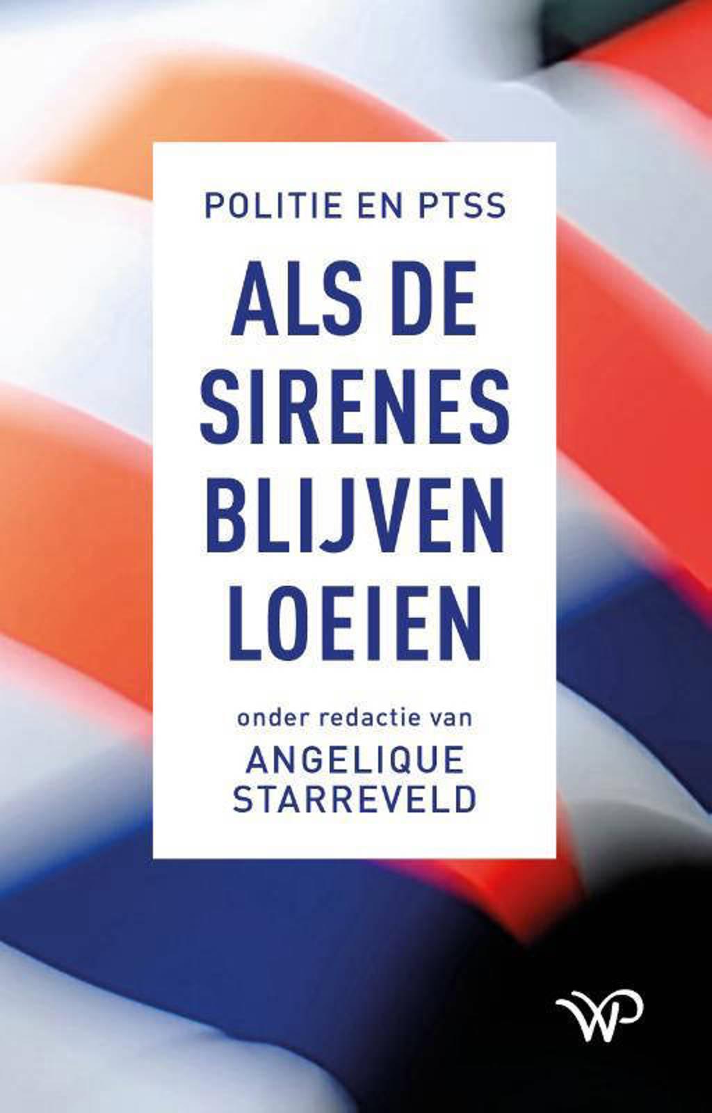 Als de sirenes blijven loeien - Angelique Starreveld