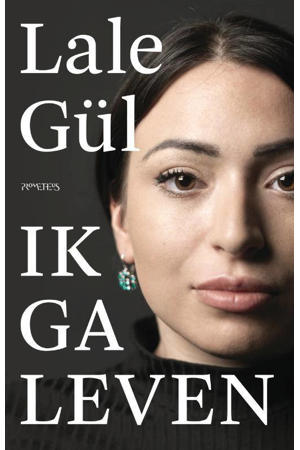 Ik ga leven - Lale Gül