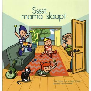 Sssst, mama slaapt - Marloes Prins en Ingrid Schaap