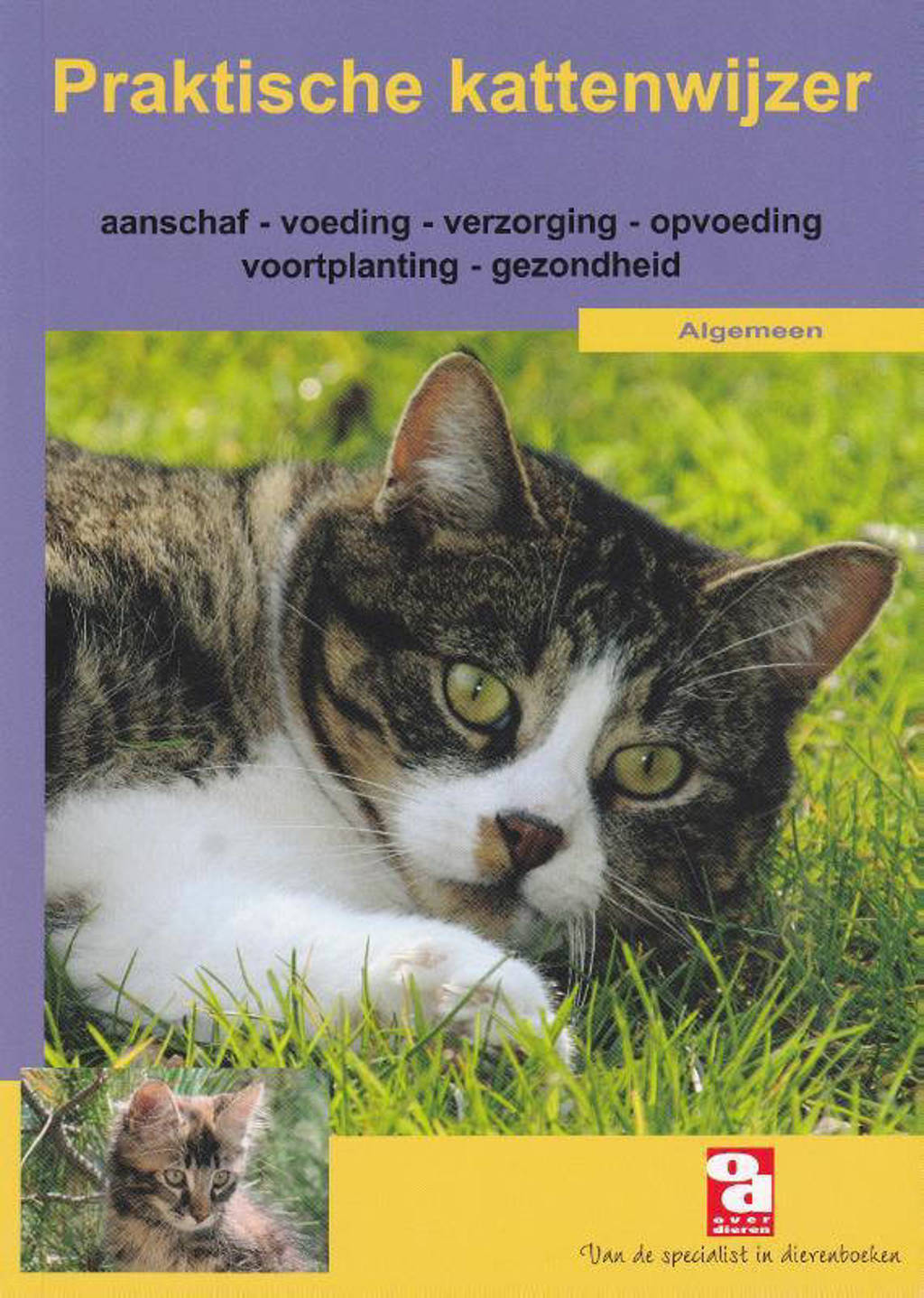 Over Dieren: Praktische kattenwijzer
