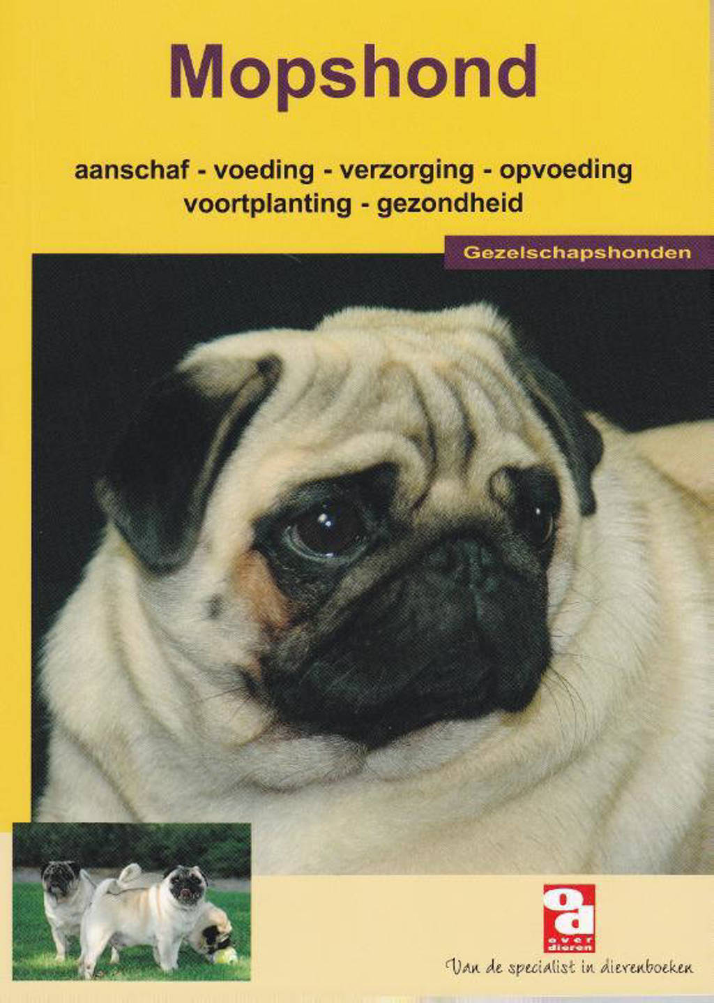 Over Dieren: De mopshond