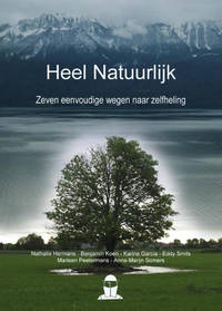 Heel natuurlijk - Nathalie Hermans, Benjamin Koen, Karine Garcia, e.a.