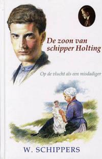 De zoon van schipper Holting - Willem Schippers