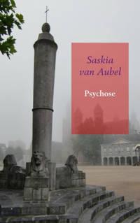Psychose - Saskia Van Aubel