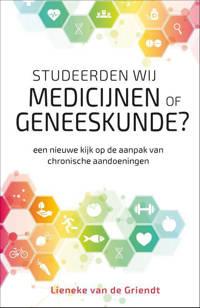 Studeerden wij medicijnen of geneeskunde? - Lieneke van de Griendt