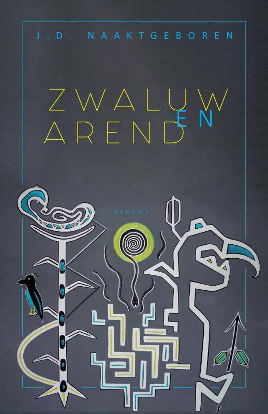 Zwaluw en Arend - J.D. Naaktgeboren