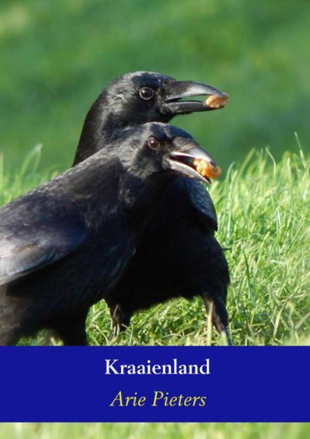 Kraaienland - Arie Pieters