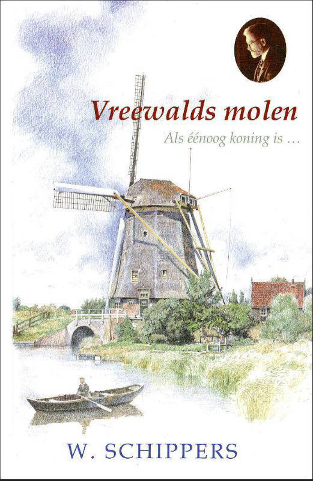 Vreewalds molen - Willem Schippers