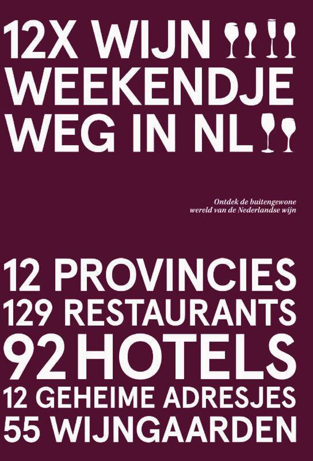 12x Wijn Weekendje Weg in NL - Peetra van der Knaap