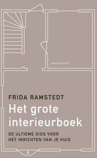 Het grote interieurboek - Frida Ramstedt