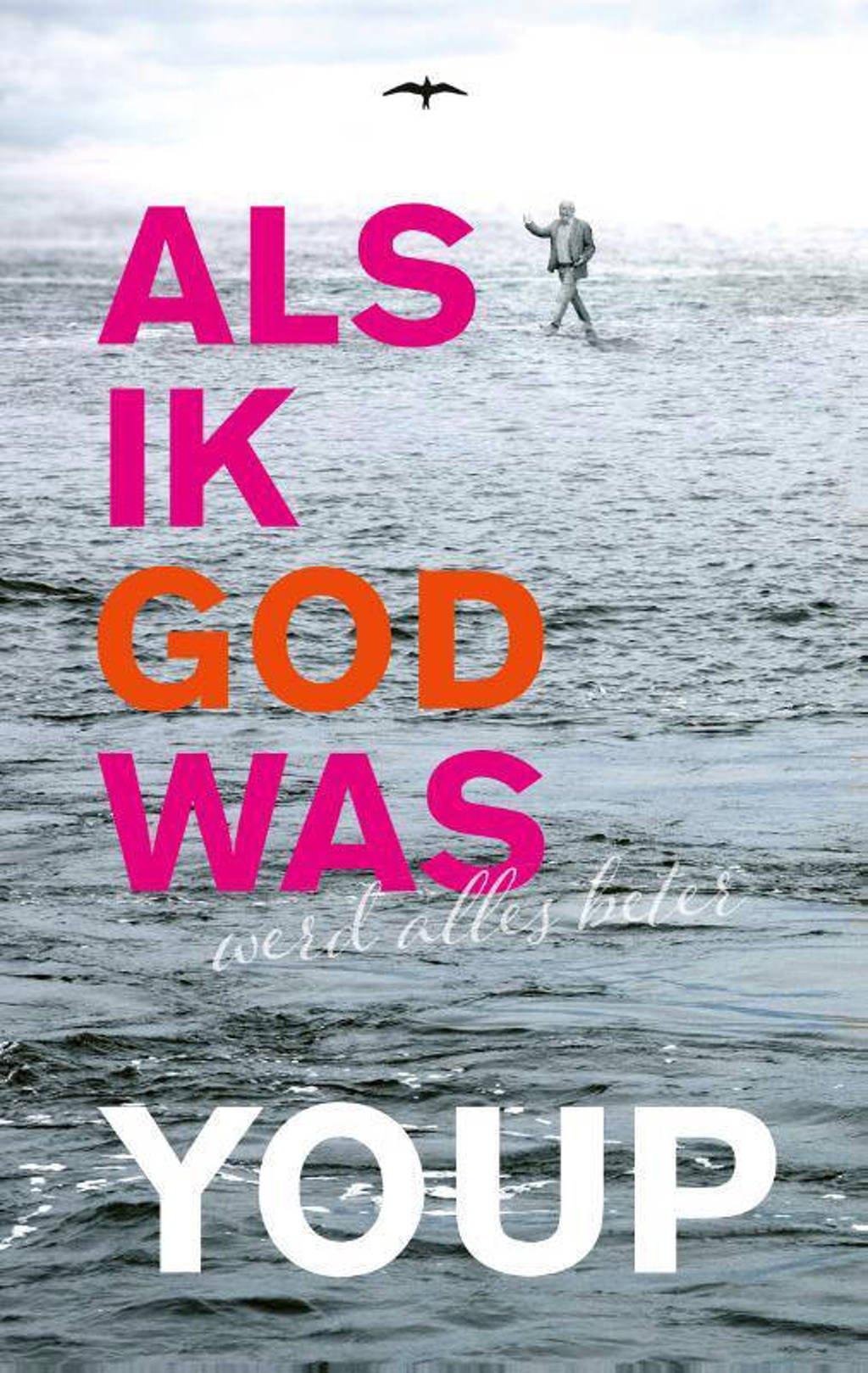 Als ik God was - Youp van 't Hek