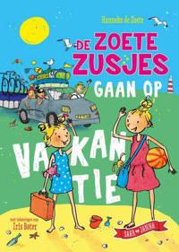 De zoete zusjes gaan op vakantie - Hanneke de Zoete