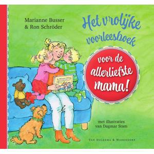 Voor de allerliefste…: Het vrolijke voorleesboek voor de allerliefste mama! - Marianne Busser