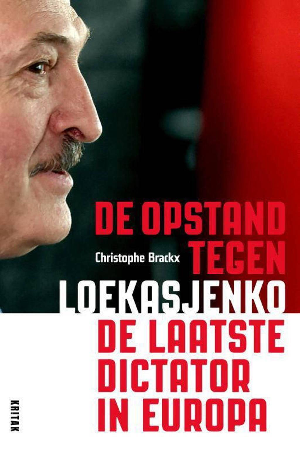 De laatste dictator in Europa - Christophe Brackx
