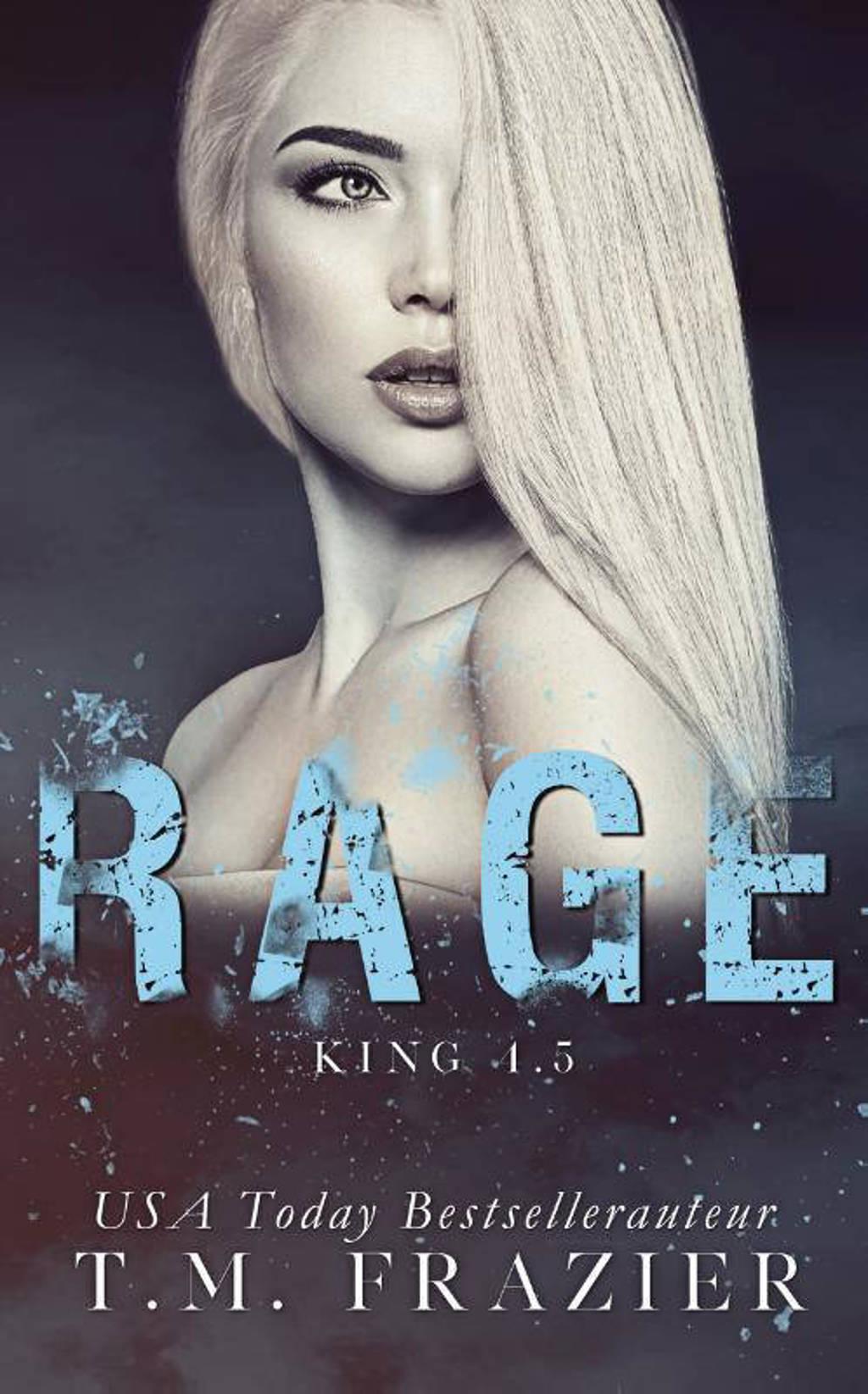 King: Rage - T.M. Frazier