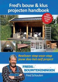 Bouwtekeningen: Fred's bouw & klus projecten handboek - Fred Schouten
