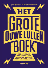 Het grote ouwe lullen boek - Jerry Goossens en Frank van Hellemondt