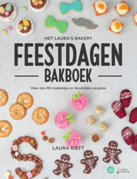 Het Laura's Bakery Feestdagen Bakboek - Laura Kieft