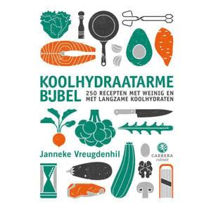 Kookbijbels: Koolhydraatarme bijbel - Janneke Vreugdenhil
