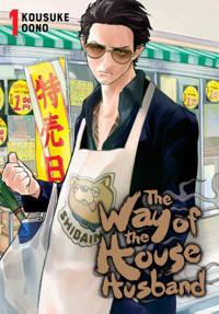 The Way of the Househusband, Vol. 1 - Oono, Kousuke