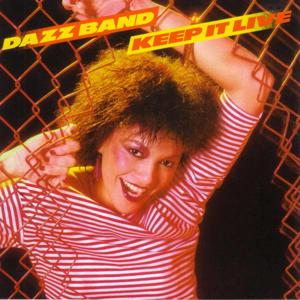 Dazz Band - Keep It Live (CD)
